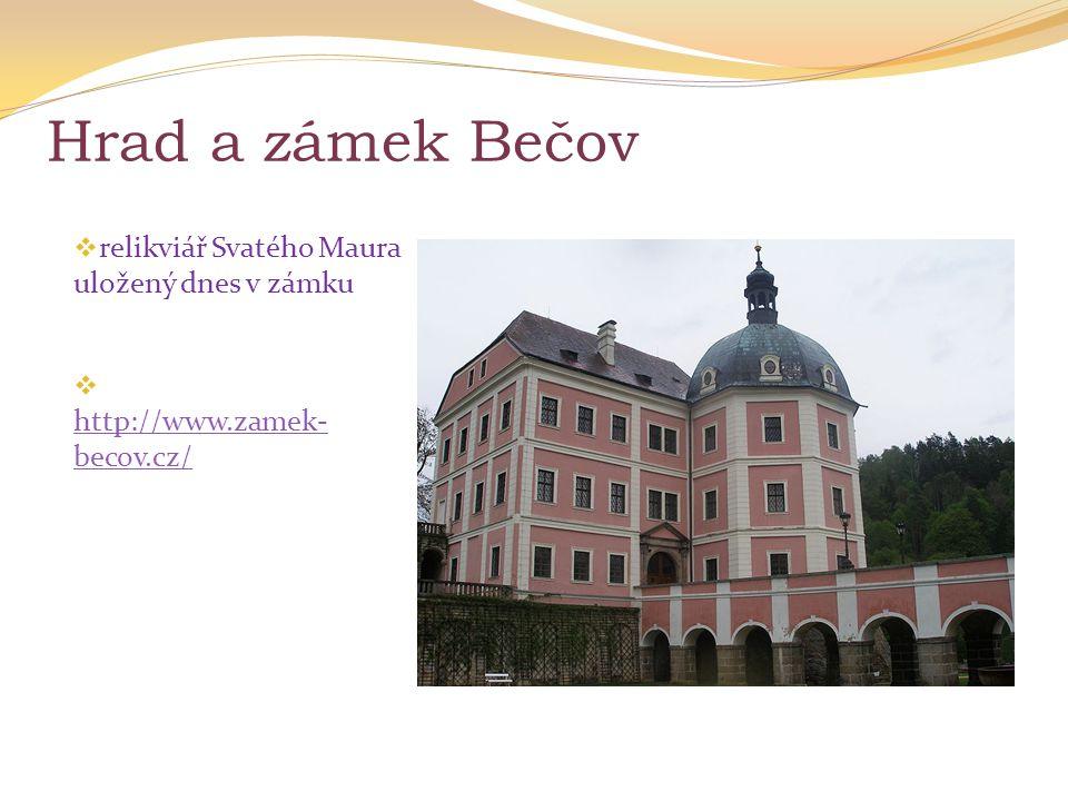 Hrad a zámek Bečov relikviář Svatého Maura uložený dnes v zámku