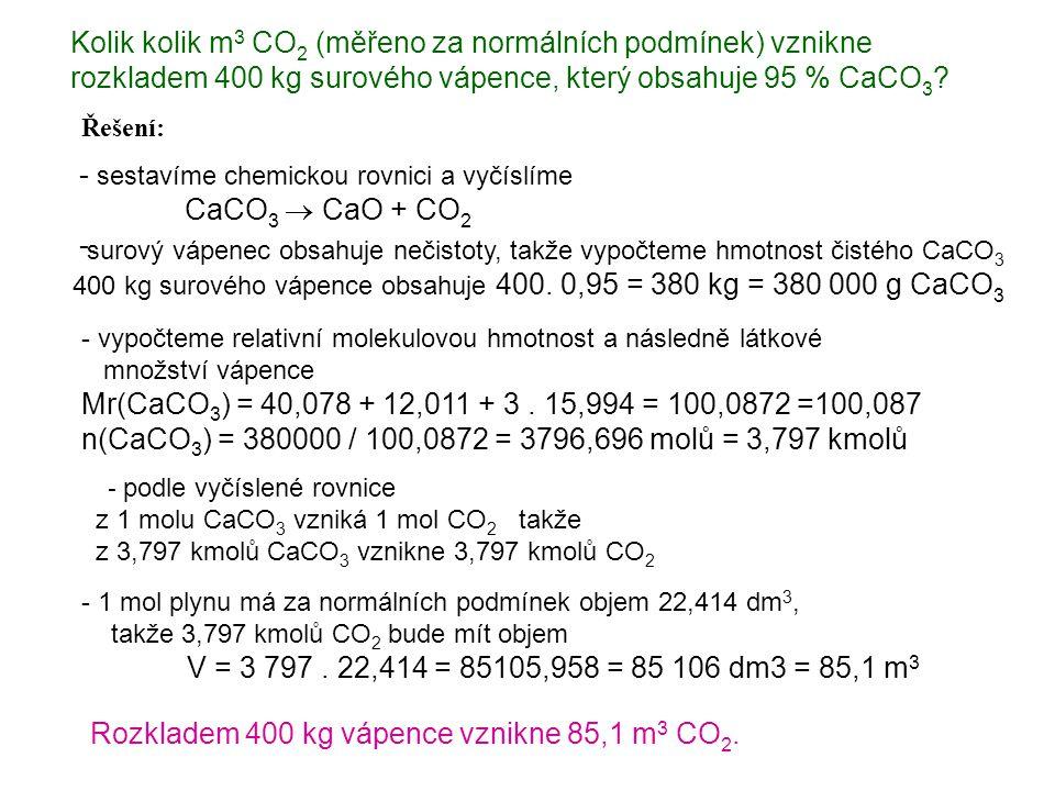 Kolik kolik m3 CO2 (měřeno za normálních podmínek) vznikne