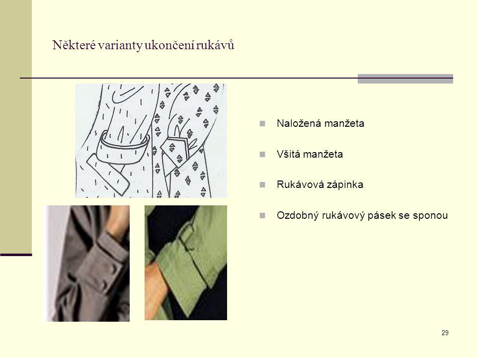 Některé varianty ukončení rukávů