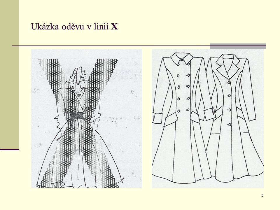 Ukázka oděvu v linii X