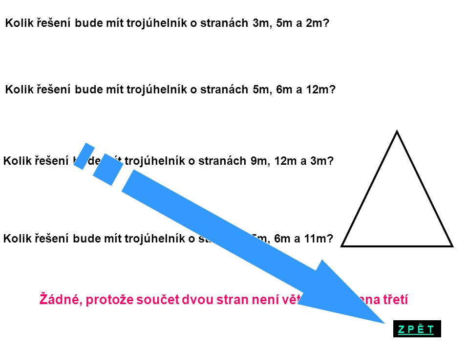 Kolik řešení bude mít trojúhelník o stranách 3m, 5m a 2m