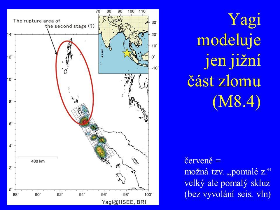 Yagi modeluje jen jižní část zlomu (M8.4)