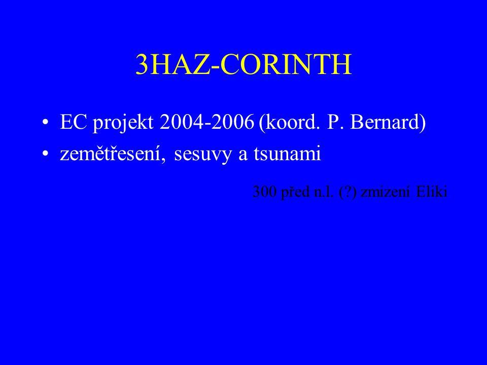 3HAZ-CORINTH EC projekt 2004-2006 (koord. P. Bernard)