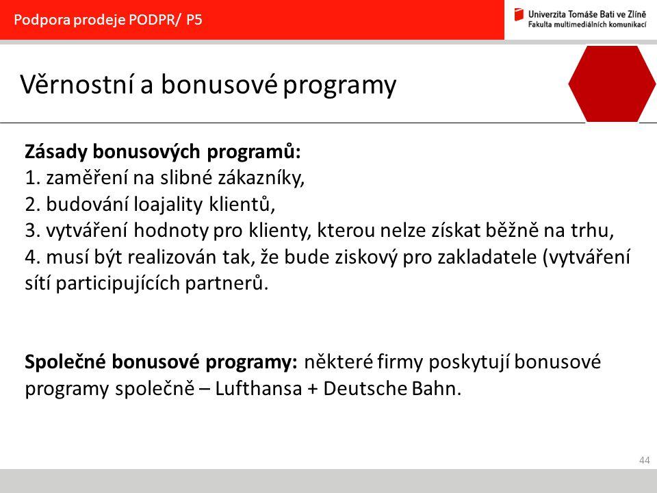 Věrnostní a bonusové programy