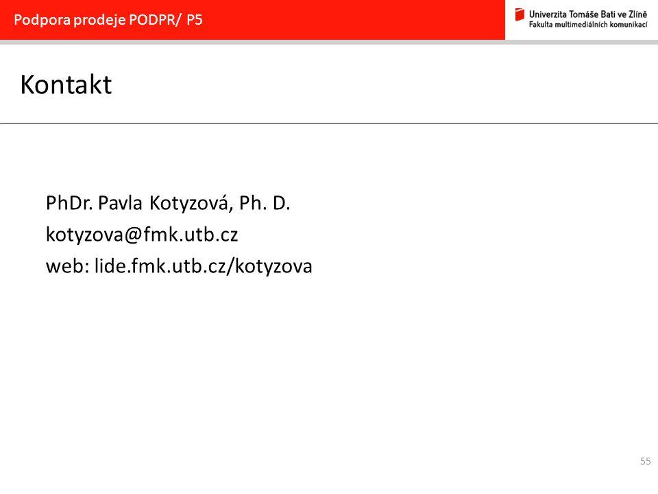 Kontakt PhDr. Pavla Kotyzová, Ph. D. kotyzova@fmk.utb.cz