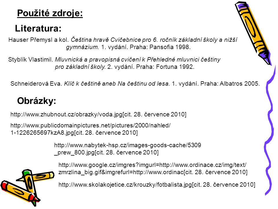 gymnázium. 1. vydání. Praha: Pansofia 1998.