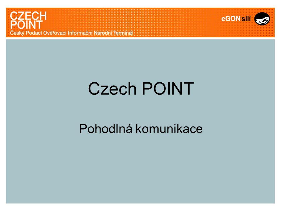 Czech POINT Pohodlná komunikace