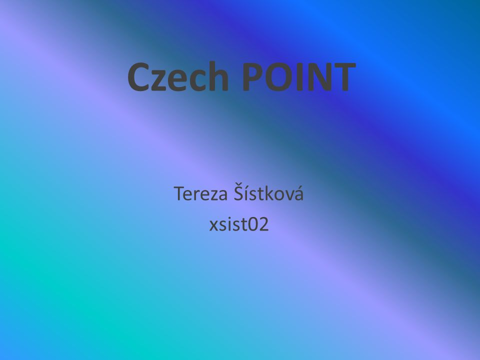 Czech POINT Tereza Šístková xsist02
