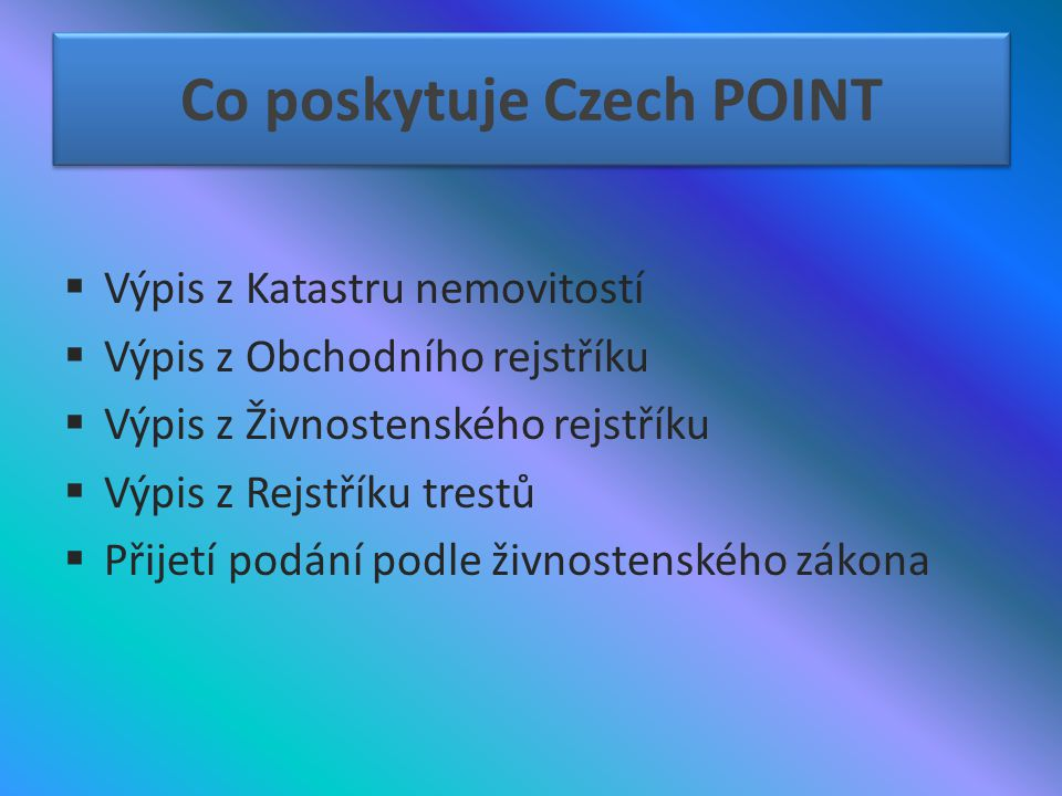 Co poskytuje Czech POINT