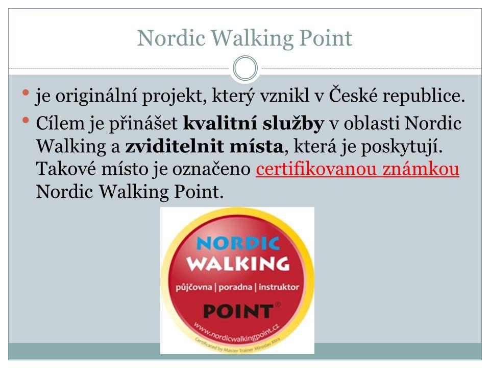 Nordic Walking Point je originální projekt, který vznikl v České republice.