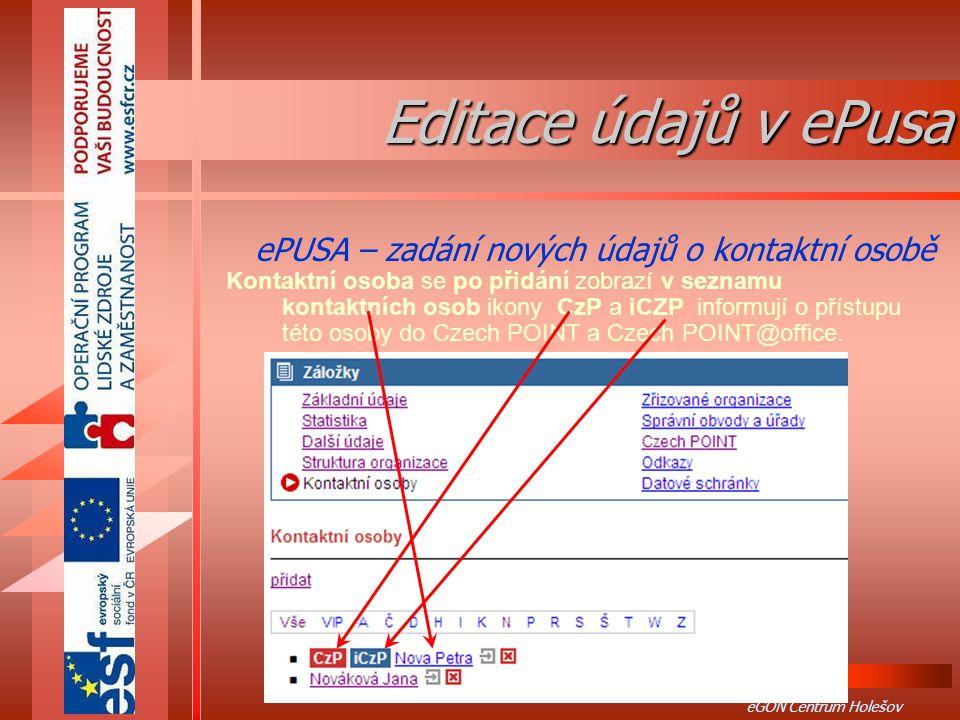 Editace údajů v ePusa ePUSA – zadání nových údajů o kontaktní osobě