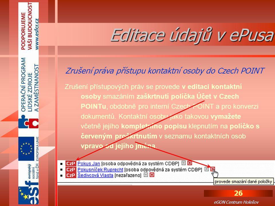 Editace údajů v ePusa Zrušení práva přístupu kontaktní osoby do Czech POINT.