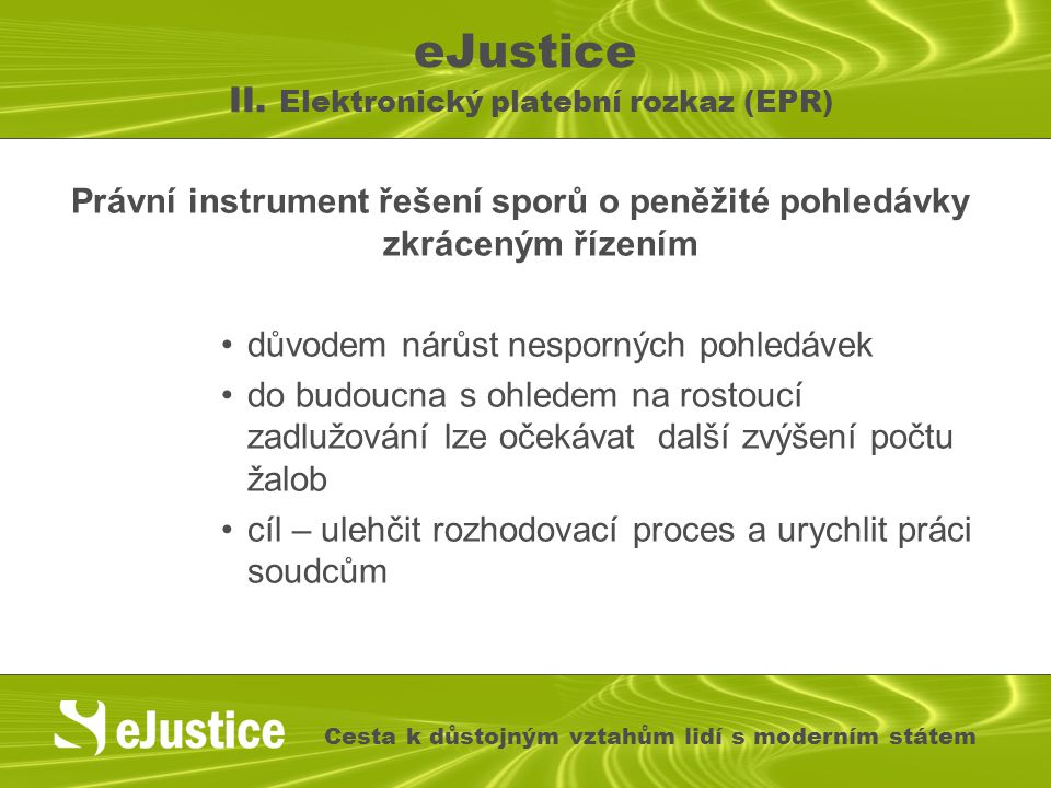 eJustice II. Elektronický platební rozkaz (EPR)
