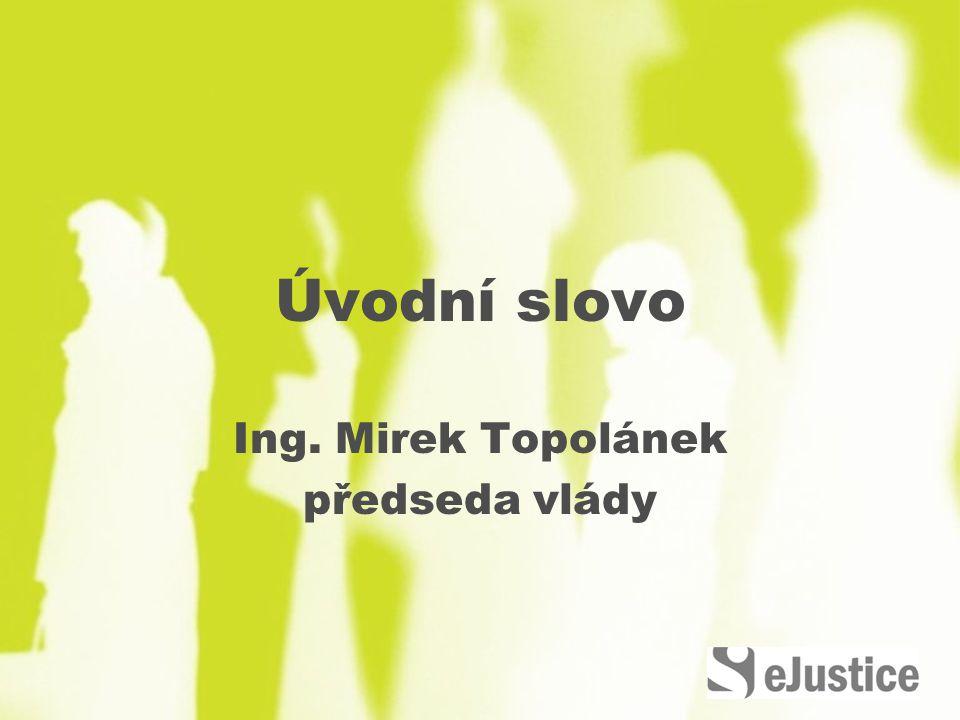 Ing. Mirek Topolánek předseda vlády