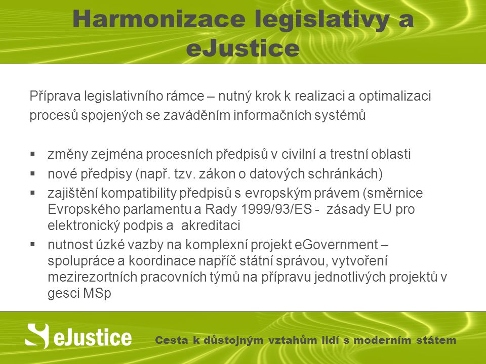 Harmonizace legislativy a eJustice