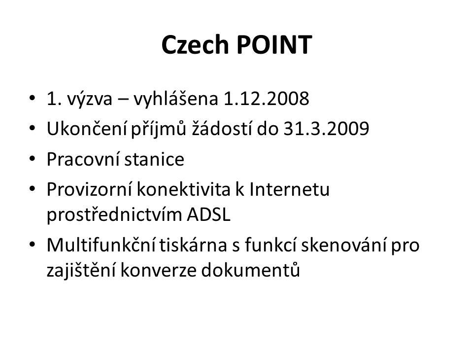 Czech POINT 1. výzva – vyhlášena 1.12.2008