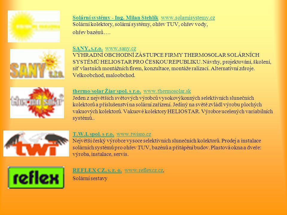 Solární systémy - Ing. Milan Stehlík www. solarnisystemy. cz