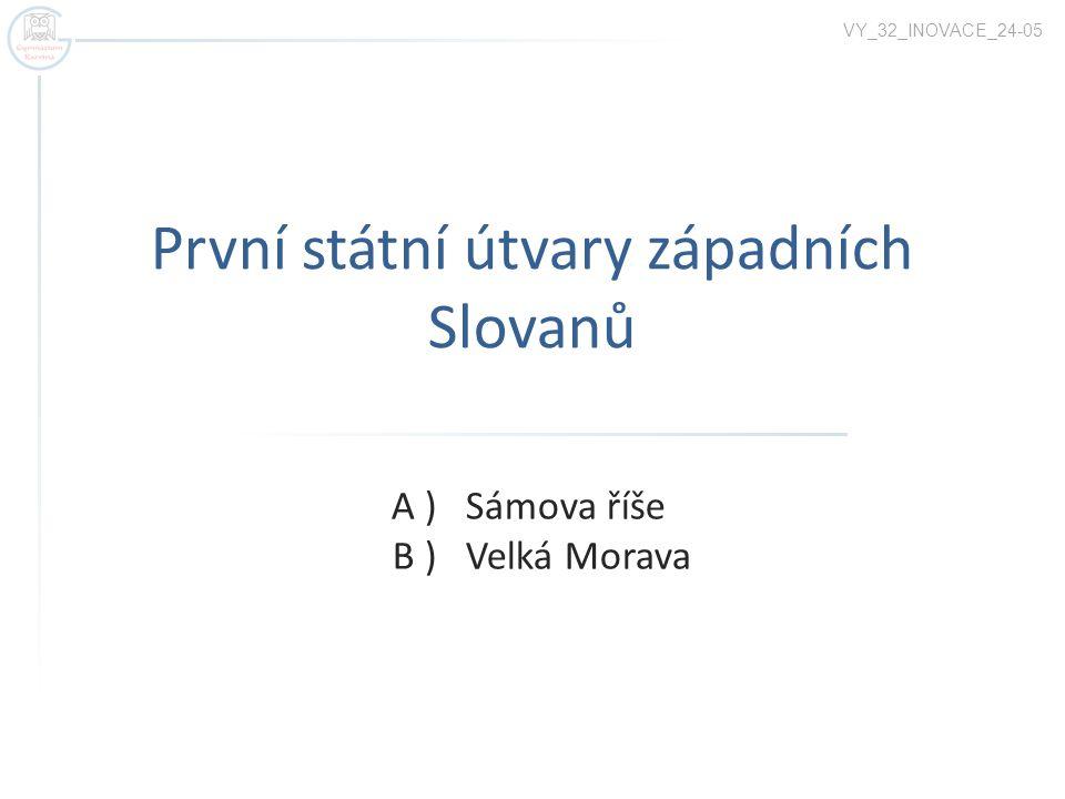 První státní útvary západních Slovanů