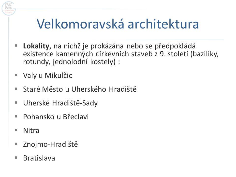 Velkomoravská architektura