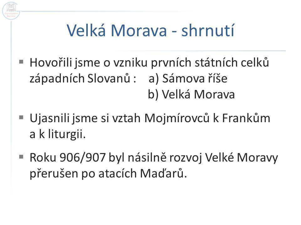 Velká Morava - shrnutí
