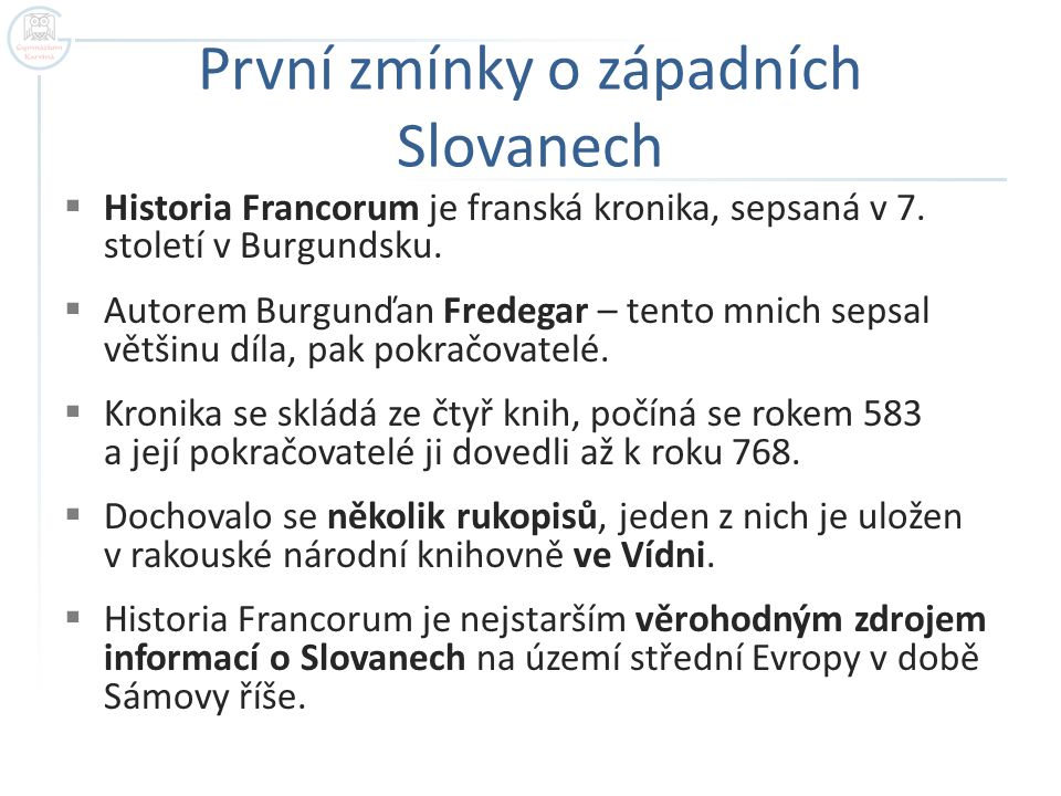 První zmínky o západních Slovanech