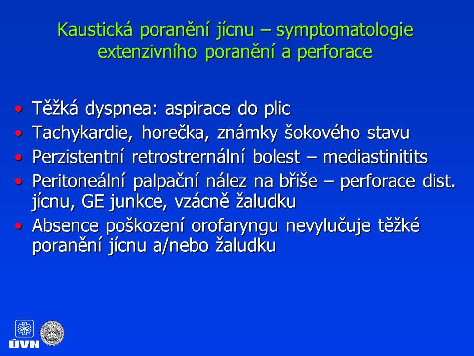 Kaustická poranění jícnu – symptomatologie extenzivního poranění a perforace