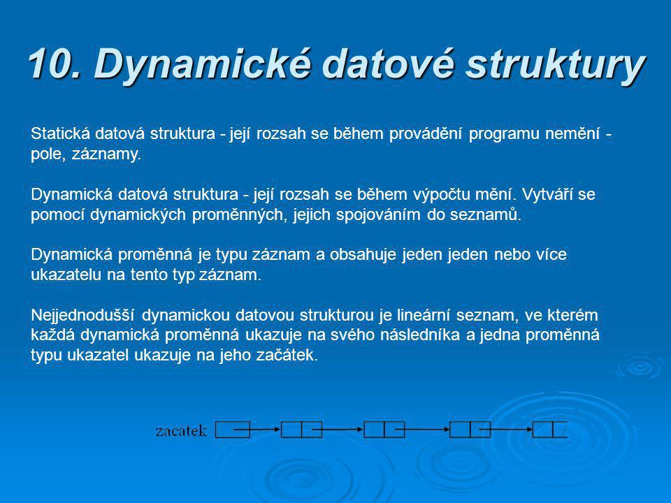 10. Dynamické datové struktury