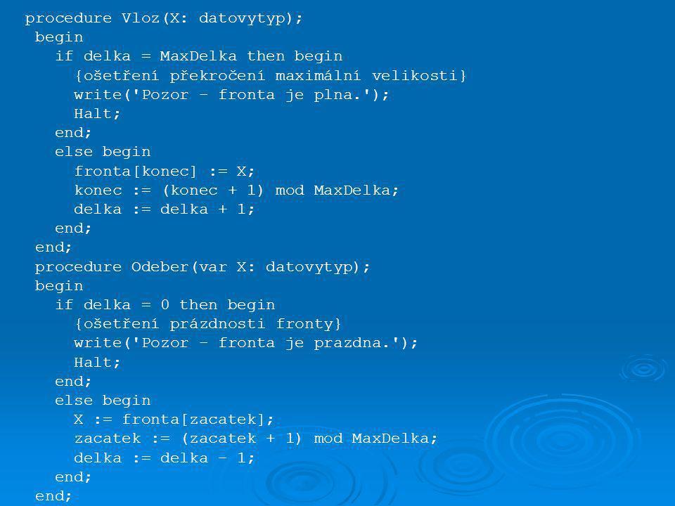 procedure Vloz(X: datovytyp);