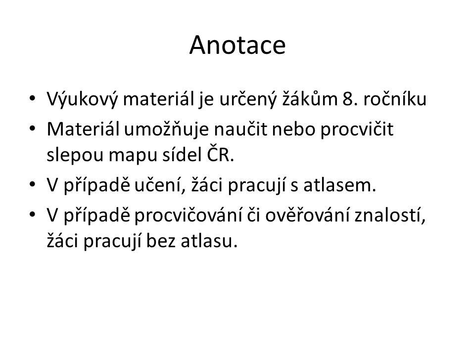 Anotace Výukový materiál je určený žákům 8. ročníku