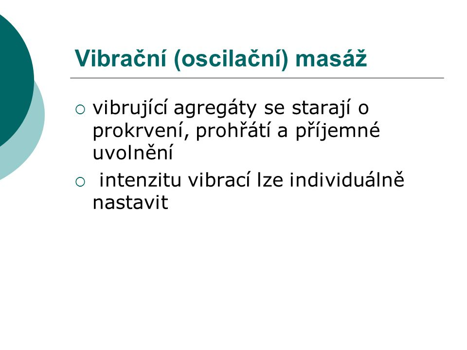 Vibrační (oscilační) masáž