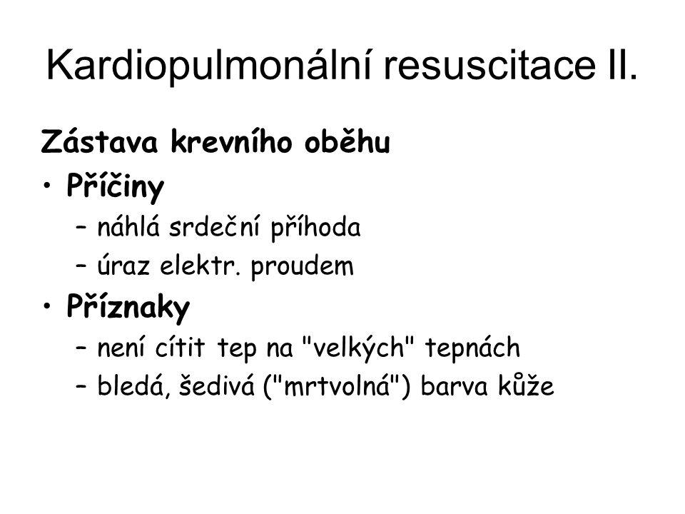 Kardiopulmonální resuscitace II.
