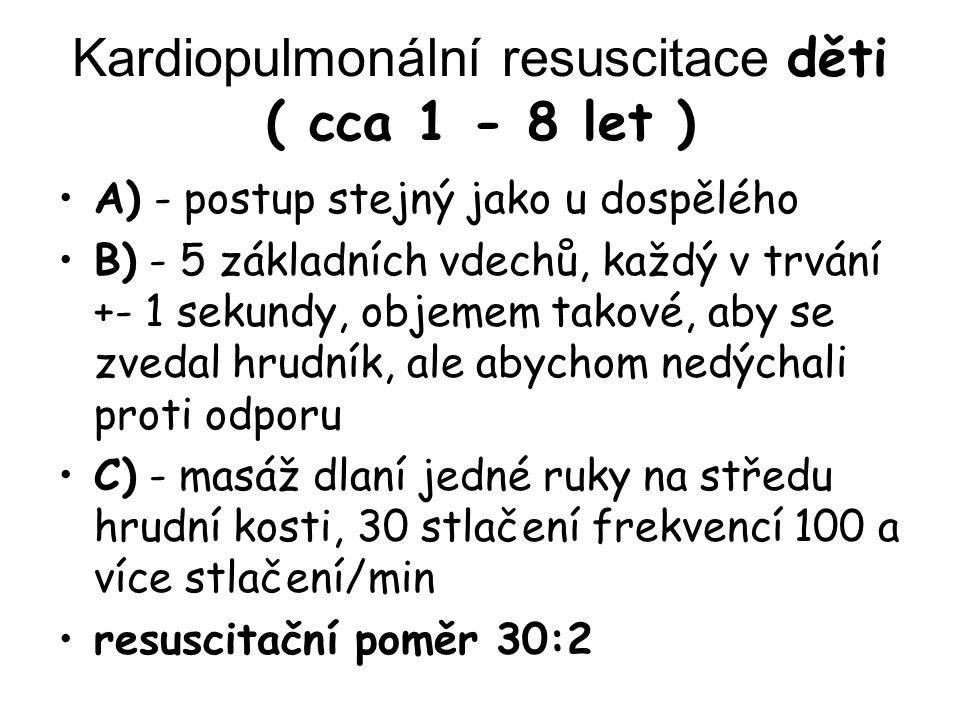 Kardiopulmonální resuscitace děti ( cca 1 - 8 let )