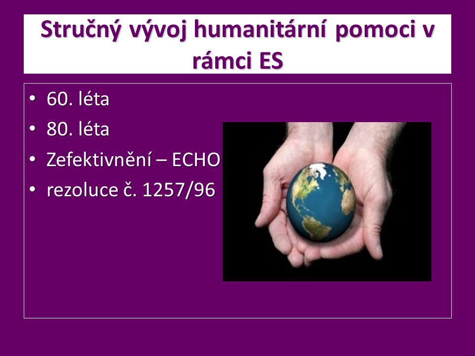 Stručný vývoj humanitární pomoci v rámci ES