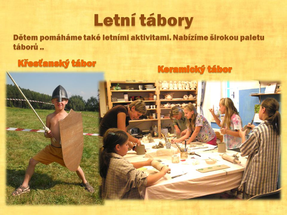 Letní tábory Křesťanský tábor Keramický tábor