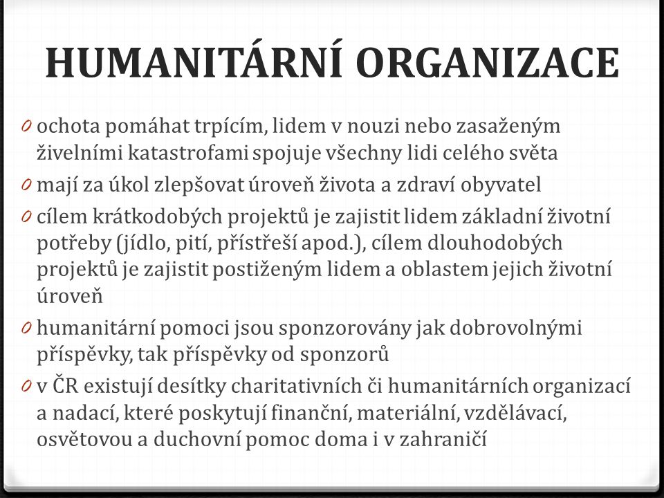 HUMANITÁRNÍ ORGANIZACE