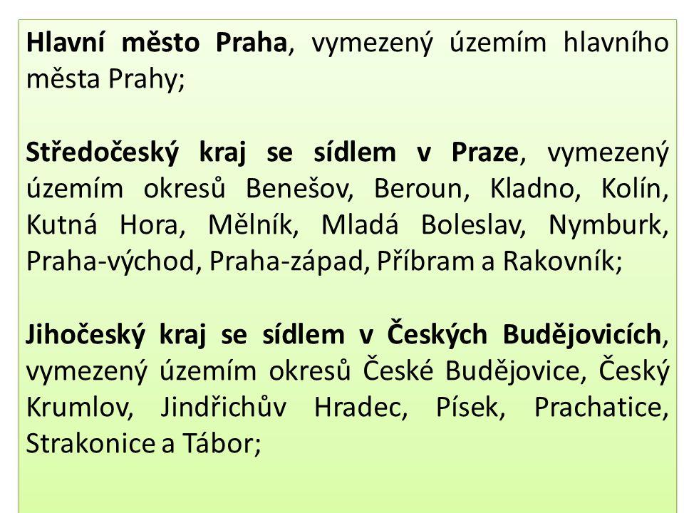 Hlavní město Praha, vymezený územím hlavního města Prahy;