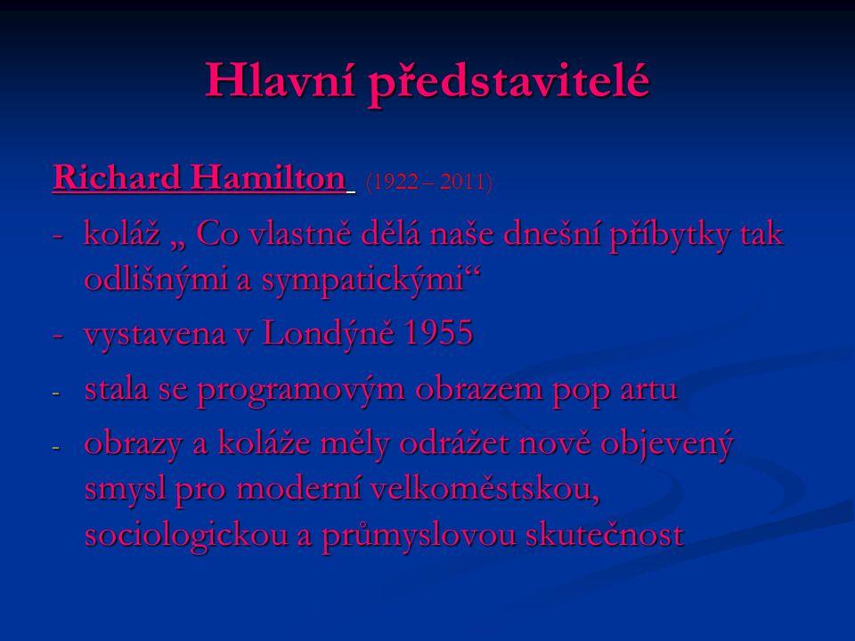Hlavní představitelé Richard Hamilton (1922 – 2011)