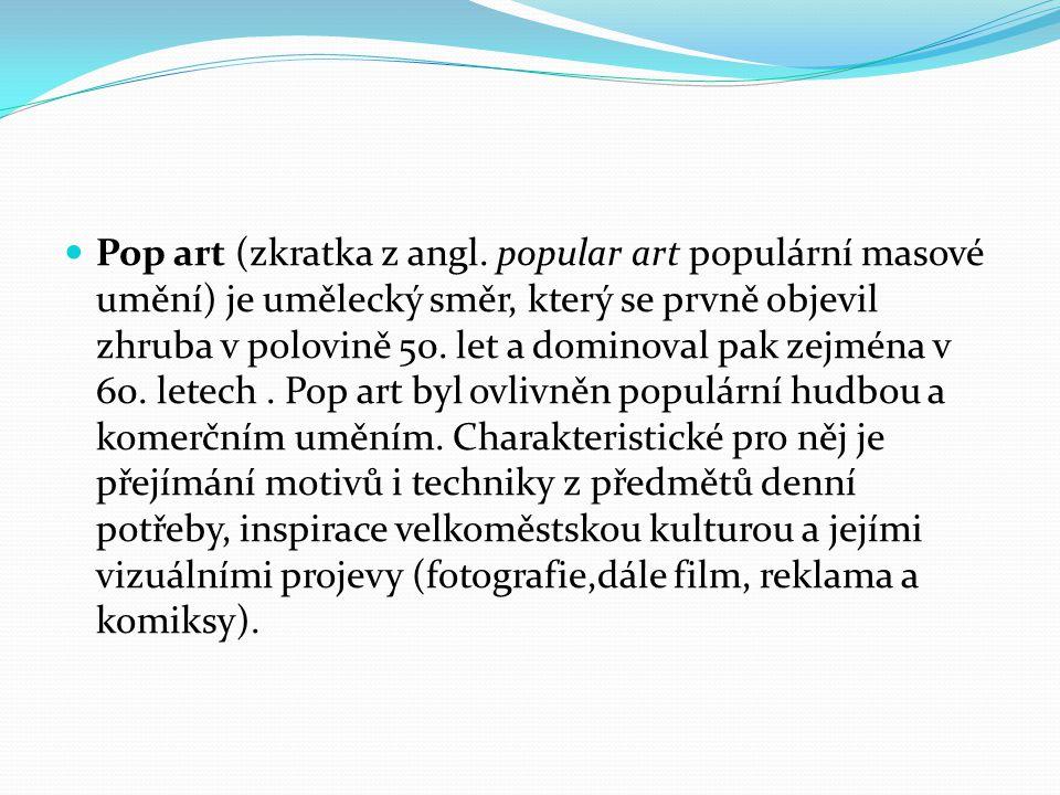 Pop art (zkratka z angl.
