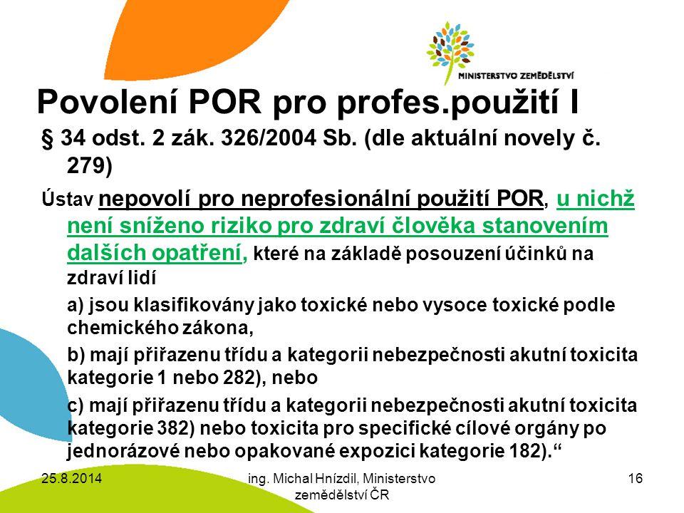 Povolení POR pro profes.použití I