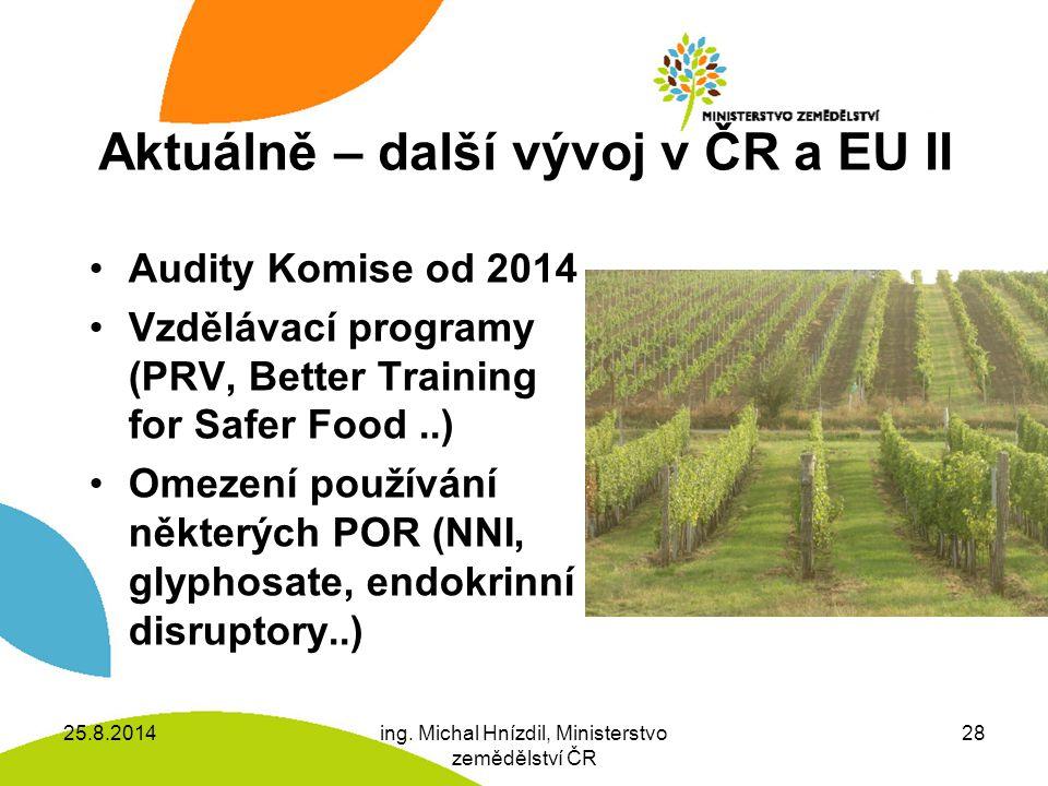 Aktuálně – další vývoj v ČR a EU II