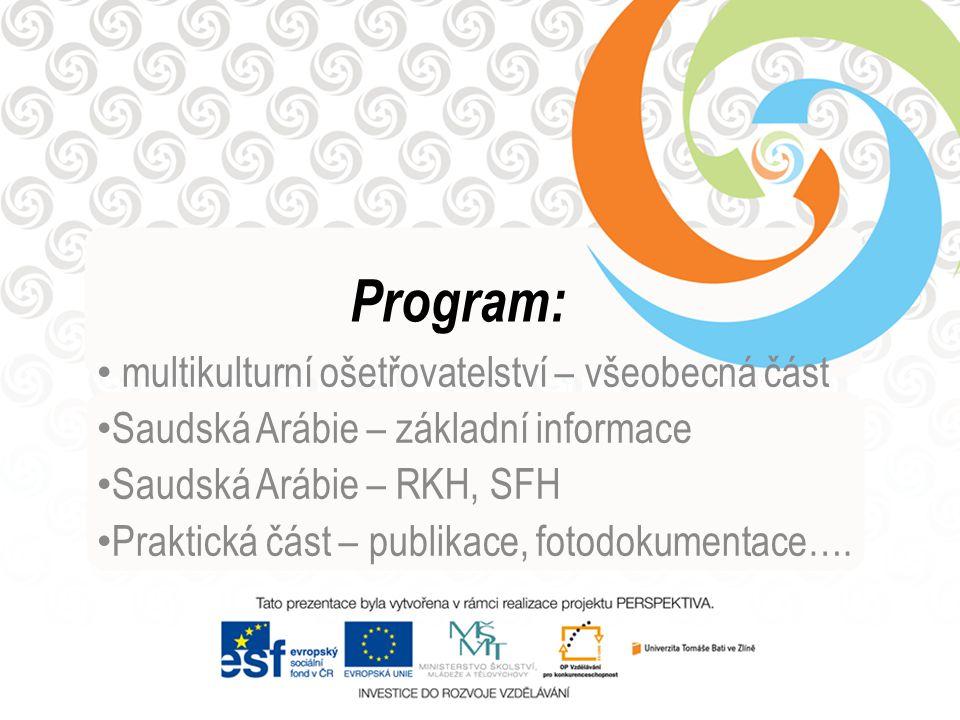Program: multikulturní ošetřovatelství – všeobecná část