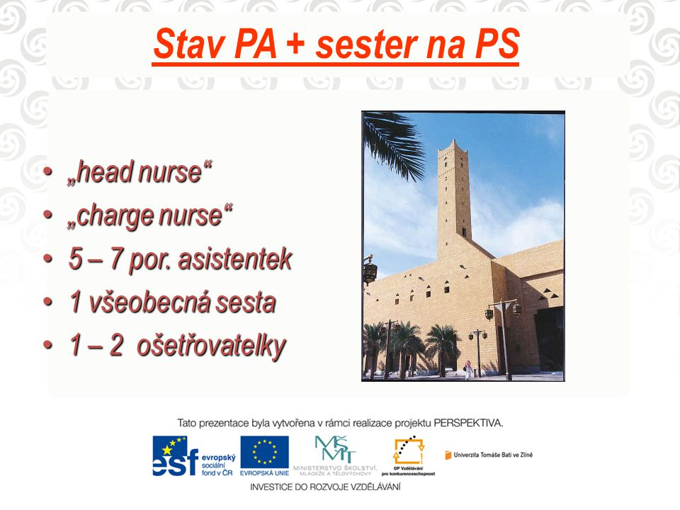 "Stav PA + sester na PS ""head nurse ""charge nurse"