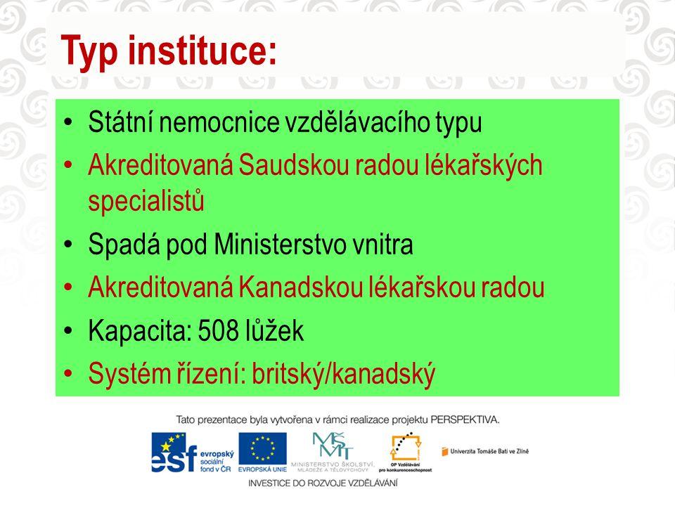 Typ instituce: Státní nemocnice vzdělávacího typu