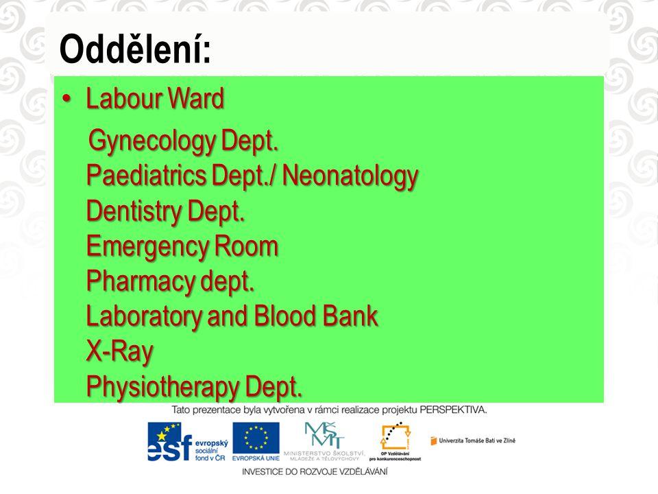 Oddělení: Labour Ward.