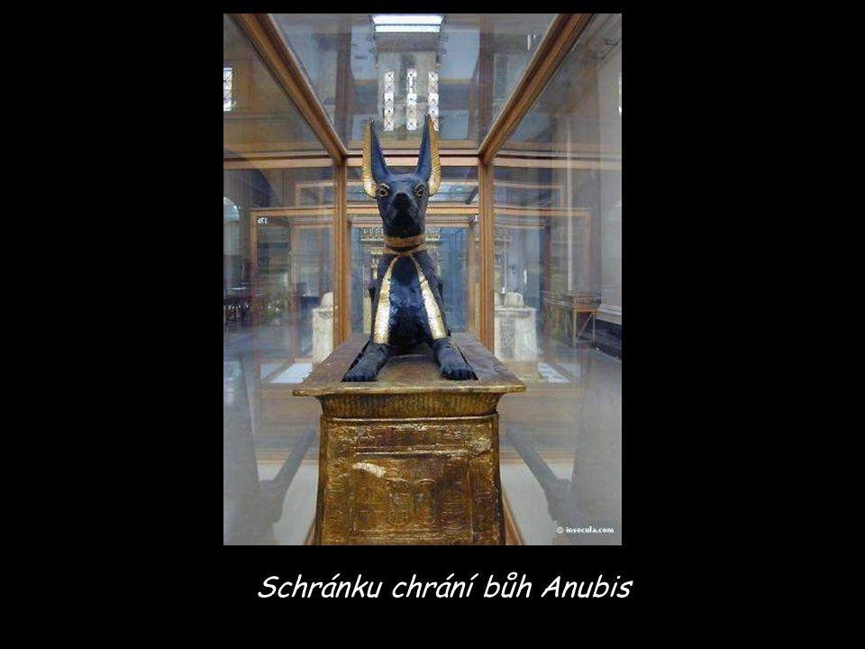 Schránku chrání bůh Anubis