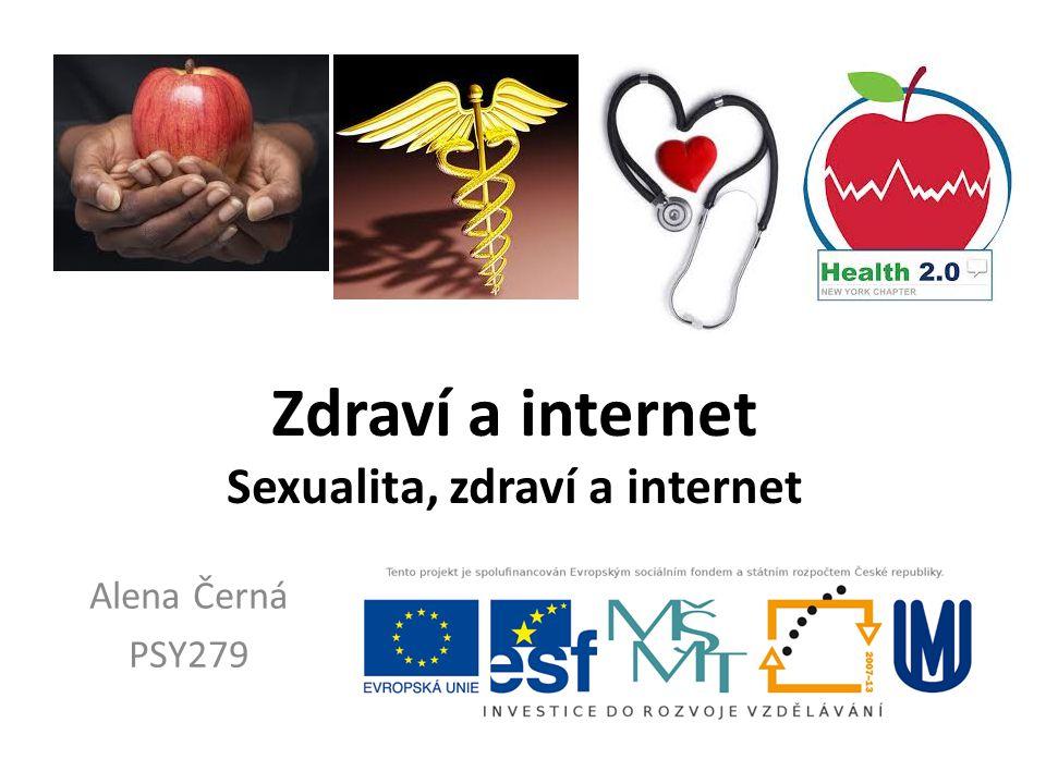 Zdraví a internet Sexualita, zdraví a internet