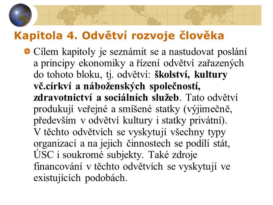 Kapitola 4. Odvětví rozvoje člověka
