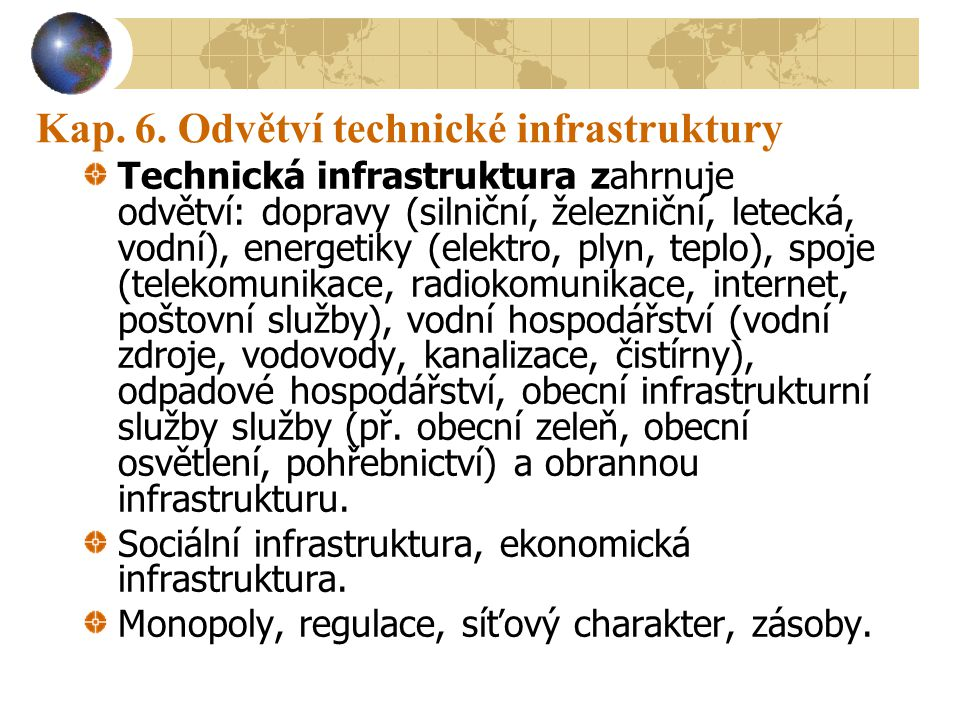 Kap. 6. Odvětví technické infrastruktury