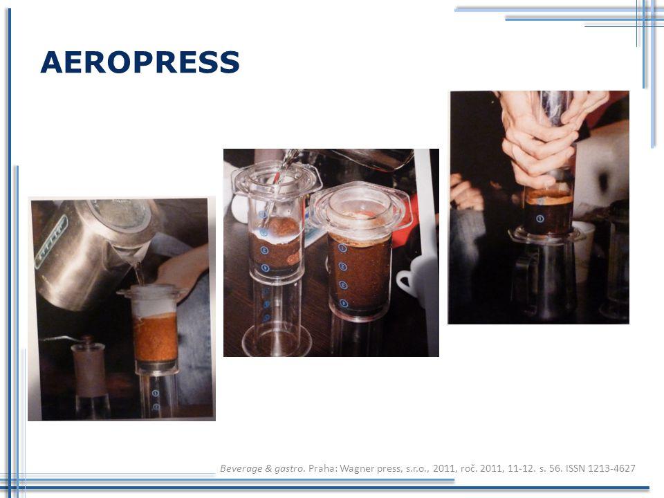AEROPRESS Beverage & gastro. Praha: Wagner press, s.r.o., 2011, roč.