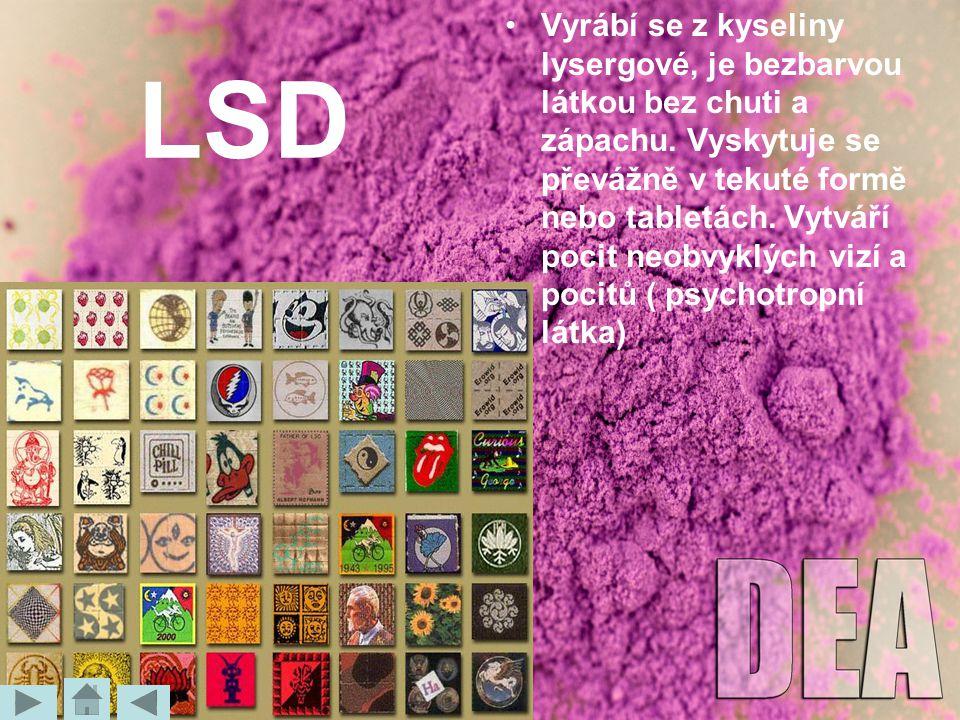 Vyrábí se z kyseliny lysergové, je bezbarvou látkou bez chuti a zápachu. Vyskytuje se převážně v tekuté formě nebo tabletách. Vytváří pocit neobvyklých vizí a pocitů ( psychotropní látka)